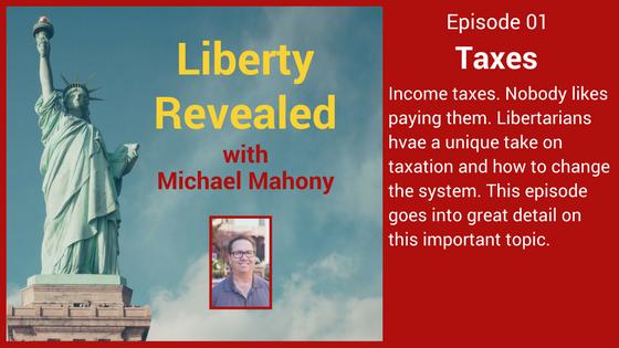 Liberty Revealed on Taxes