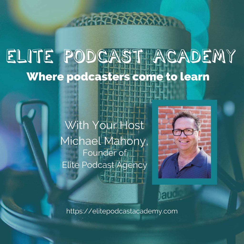 Elite Podcast Academy