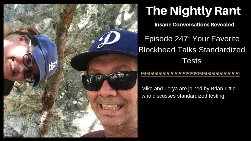 Your Favorite Blockhead Talks Standardized Tests