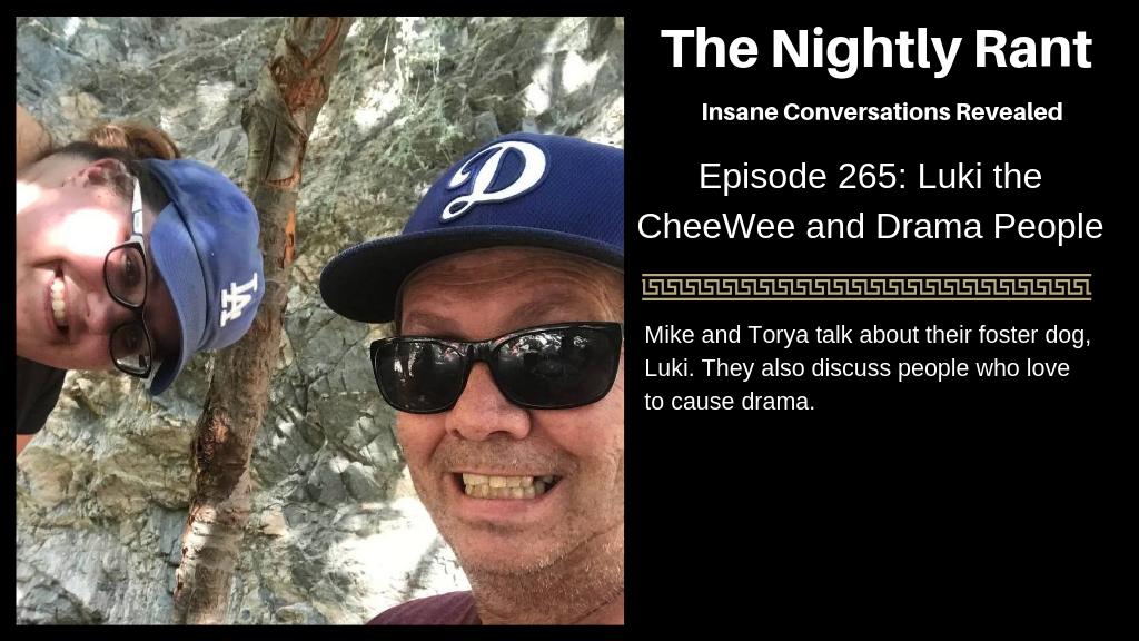 Episode 265: Luki the CheeWee and Drama People
