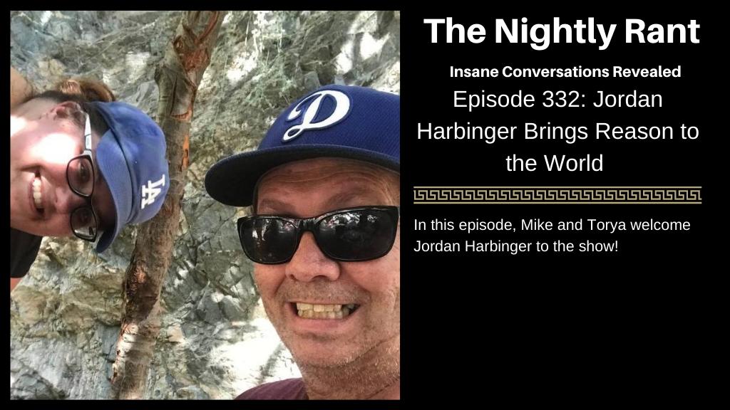 Episode 332: Jordan Harbinger Brings Reason to the World