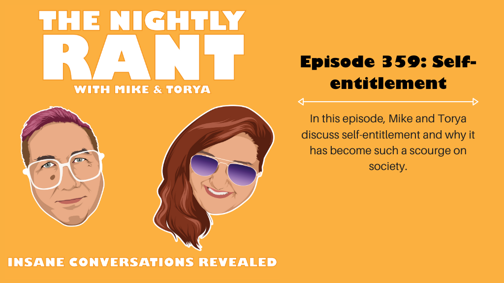 Episode 359: Self-entitlement