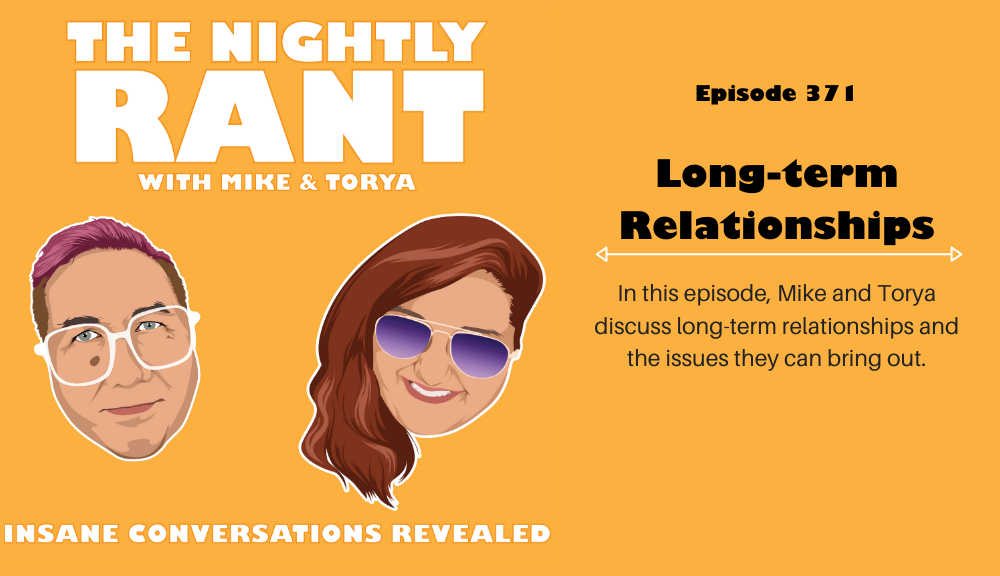Episode 371: Long Term Relationships