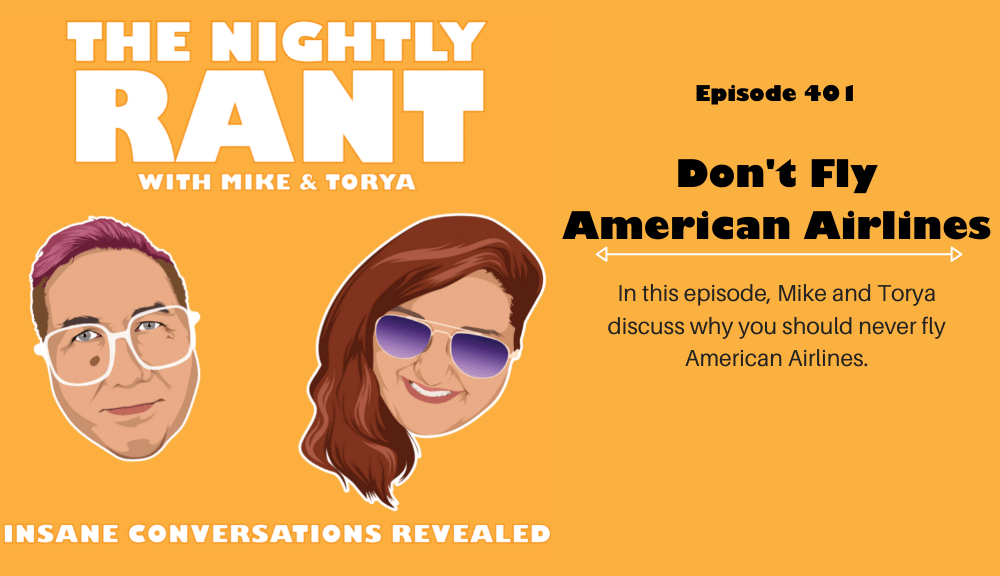 TNR401- Dont fly american airlines