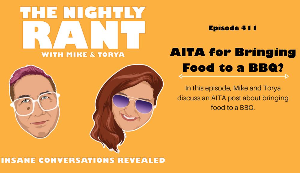 TNR411- AITA for bringing foof in the BBQ