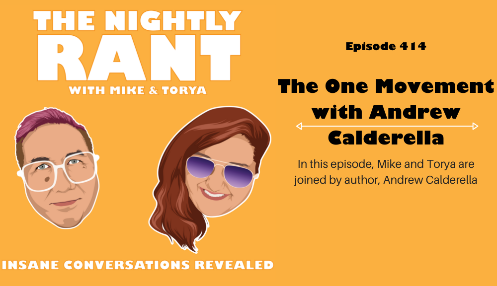 TNR414: The One Movement with Andrew Calderella